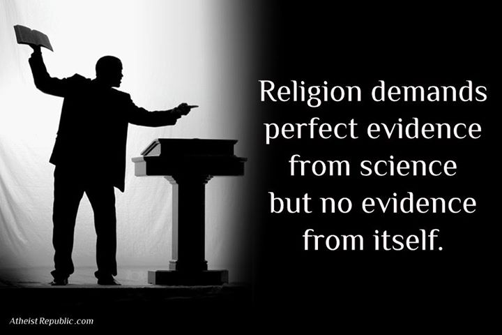 Religion demands evidence from science