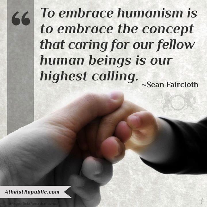 Embracing Humanism