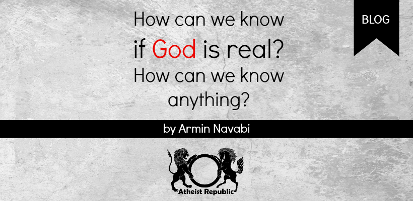 how can we know god exists On the personal or individual level, one doesn't have to venture far to realize that  god does exist just look into yourself, you don't have to be a.