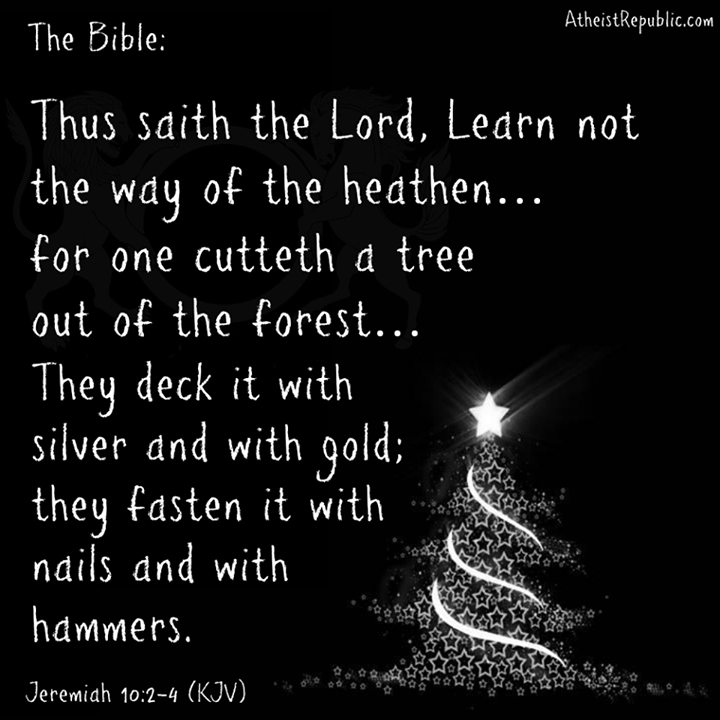 Christmas Tree In The Bible Scripture: Christmas Trees: The Way Of The Heathen