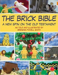 The Brick Bible: A New Spin on the Story of Jesus