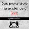 Does Prayer Prove Existence of God