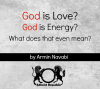 God is Love, God is Energy