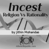 Incest - Religion Vs Rationality