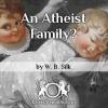 An Atheist Family?