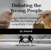 Debating the Wrong People