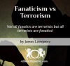 Fanaticism vs Terrorism