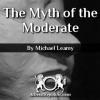 Myth of the Modeate
