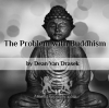 Problem with Buddhism