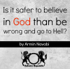 Is it safer to believe in God