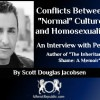 """Conflicts Between """"Normal"""" Culture And Homosexuality"""