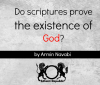 Do Scriptures Prove the Existence of God?