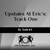 Upstairs At Eric's: Track One