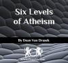 Six Levels Atheism