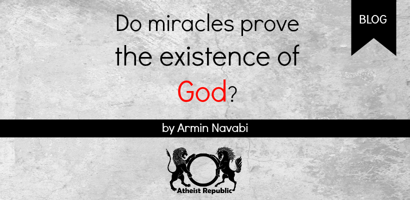 Do Miracles Prove the Existence of God?