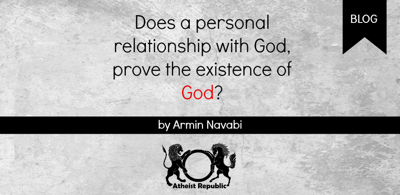 Do Personal Relationships Prove God Exist