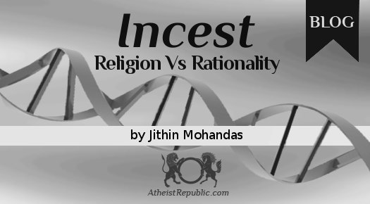 Incest - Religion Vs Rationality