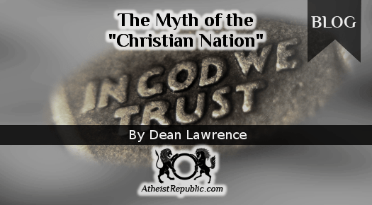 "The Myth of the ""Christian Nation"""