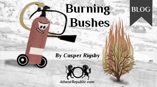 Burning Bushes
