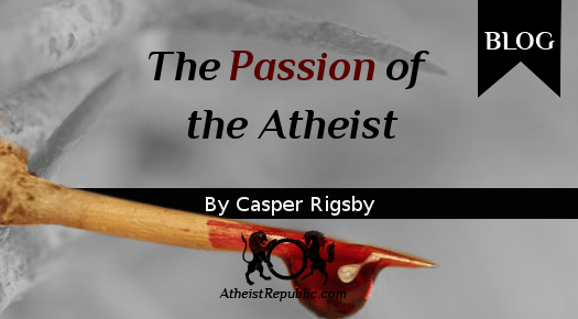 The Passion of the Atheist - Misunderstood Anger