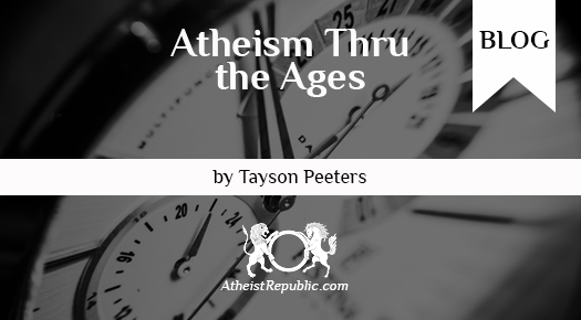 Atheism Thru The Ages