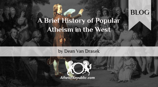 A Brief History of Popular Atheism in the West