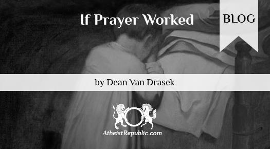 If Prayer Worked