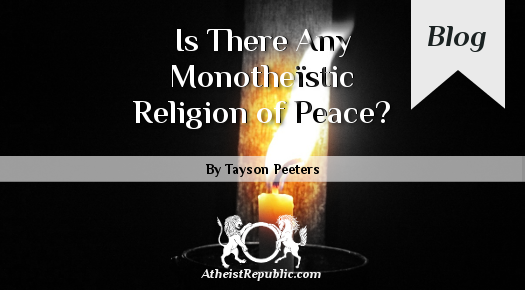 Monotheïstic Religion of Peace