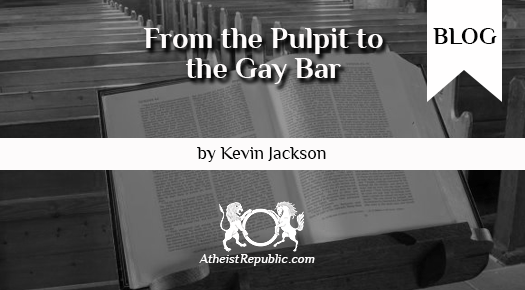 From the Pulpit to the Gay Bar