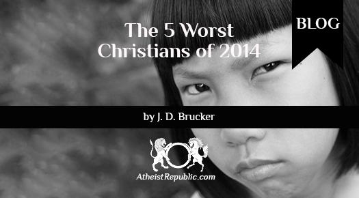 Worst Christians of 2014