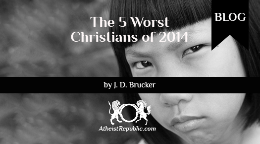 Worst Christians of 2014