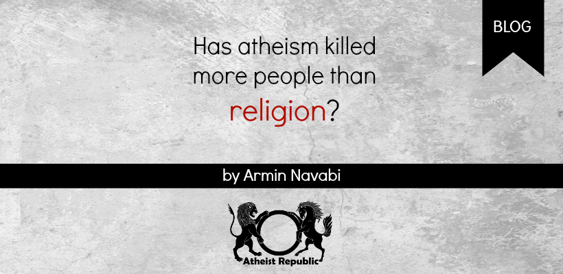 Has Atheism Killed More than Religion