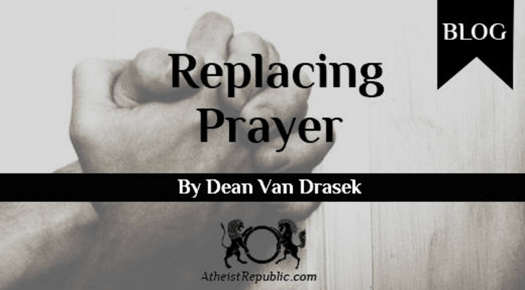 Replacing Prayer