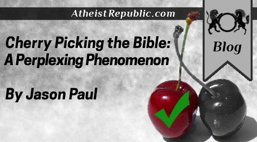 Cherry Picking the Bible