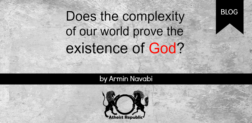 Complexity of the World Prove God Exist?