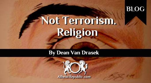 It's Not Terrorism, Its Religion