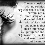 Atheism is the only position that leaves no cognitive dissonance
