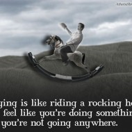 Praying is like Riding a Rocking Horse