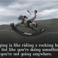 Praying is like Riding a Rocking Horse