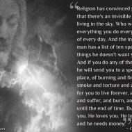 George Carlin: God loves you.