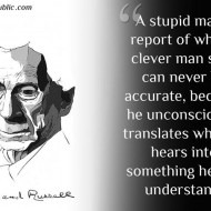 A Stupid Man's Report