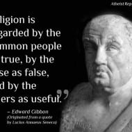 Religion is regarded by the wise as false