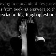 Believing in Convenient Lies