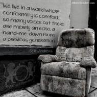 Conformity Is Comfort