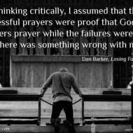 Dan Barker on Confirmation Bias and Prayer