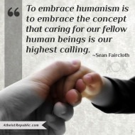 Embracing Humanism