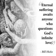 Eternal Suffering - Bill Hicks