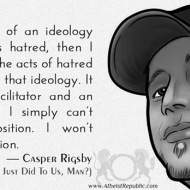 Idealogy Perpetuating Hatred - Casper Rigsby