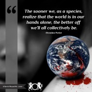 The world is in our hands alone