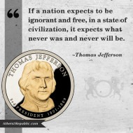 Thomas Jefferson - Nation Cannot be Ignorant and Free